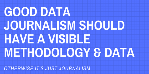 Two fundamentals that define good data journalism